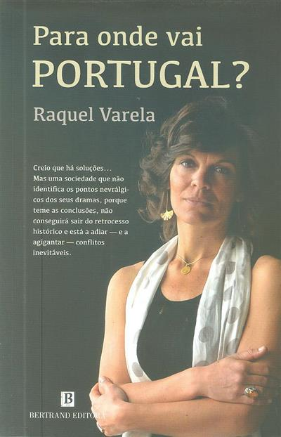 Para onde vai Portugal? (Raquel Varela)