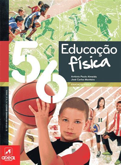 Educação física 5, 6 (António Paulo Almeida, José Carlos Monteiro)