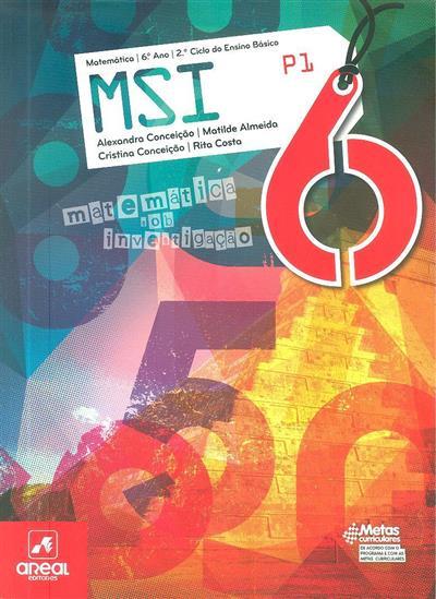 MSI 6 (Alexandra Conceição... [et al.])