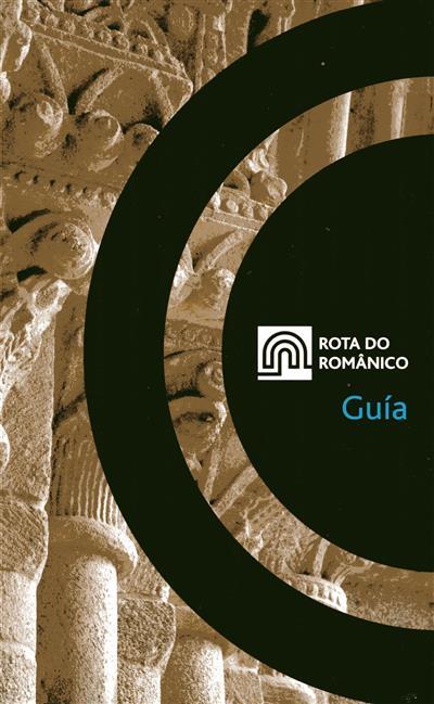 Rota do Românico (coord. Rosário Correia Machado)