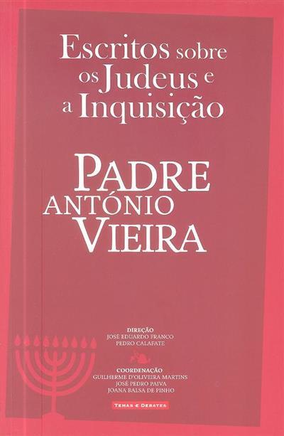 Escritos sobre os judeus e a inquisição (Padre António Vieira)