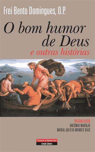 O bom humor de Deus e outras histórias (Frei Bento Domingues)