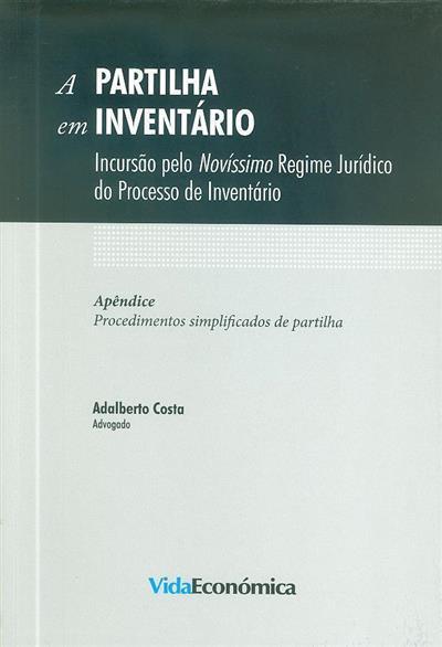 A partilha em inventário (Adalberto Costa)