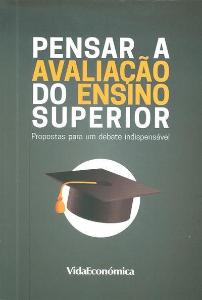Pensar a avaliação do ensino superior (Alberto Amaral... [et al.])