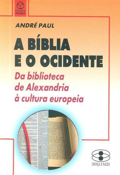 A Bíblia e o Ocidente (André Paul)