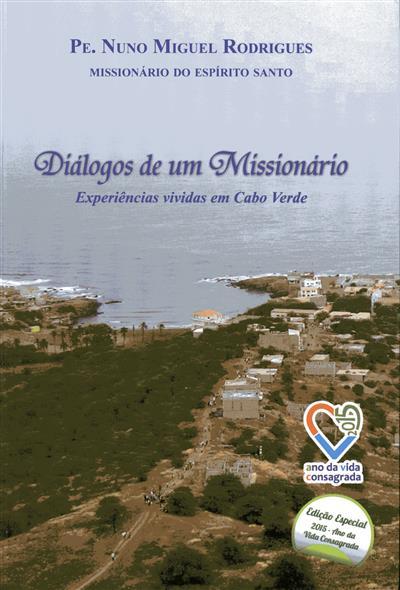 Diálogos de um missionário (Nuno Miguel Rodrigues)