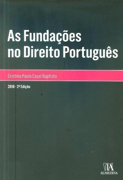 As fundações do direito português (Cristina Paula Casal Baptista)