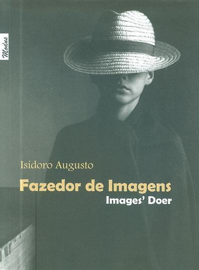 Fazedor de imagens (Isidoro Augusto)