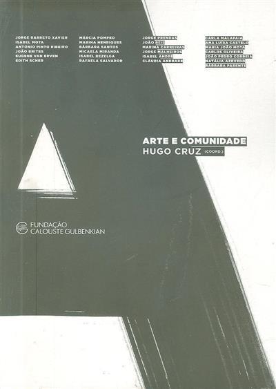 Arte e comunidade (textos Jorge Barreto Xavier... [et al.])