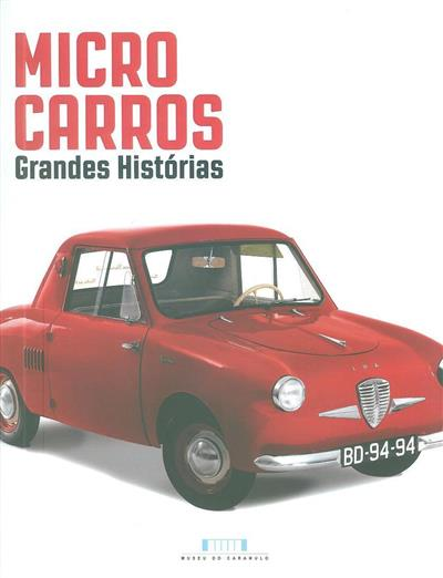 Micro carros (textos Adelino Dinis, Teófilo Santos)