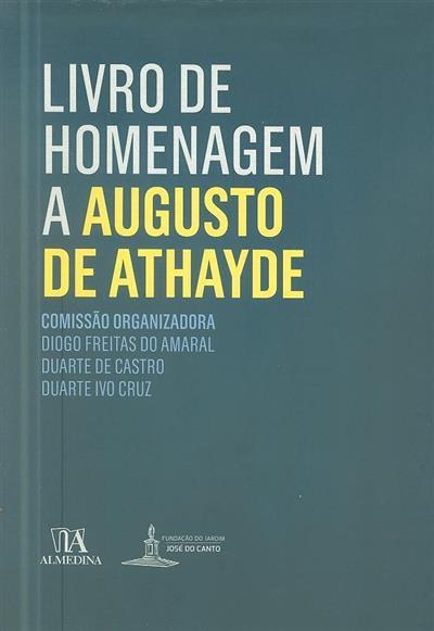 Livro de homenagem a Augusto de Athayde (comis. org. Diogo Freitas do Amaral, Duarte de Castro, Duarte Ivo Cruz ?)