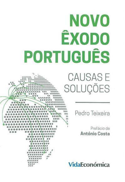 Novo êxodo português (Pedro Teixeira)