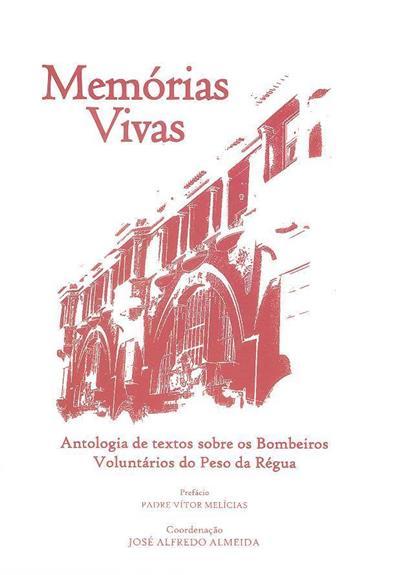 Memórias vivas (org. e coord. José Alfredo Almeida)