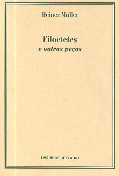 Filoctetes e outras peças (Heiner Müller)
