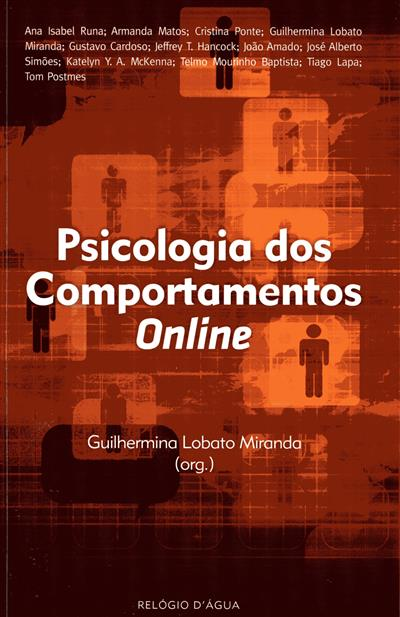 Psicologia dos comportamentos online (Ana Isabel Runa... [et al.])