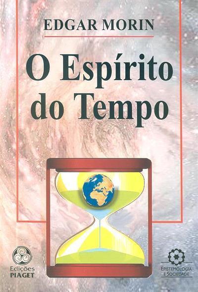 O espírito do tempo (Edgar Morin)
