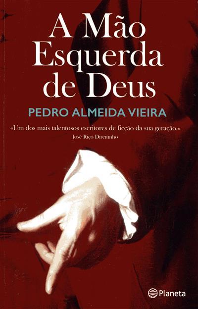 A mão esquerda de Deus (Pedro Almeida Vieira)