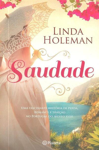 Saudade (Linda Holeman)