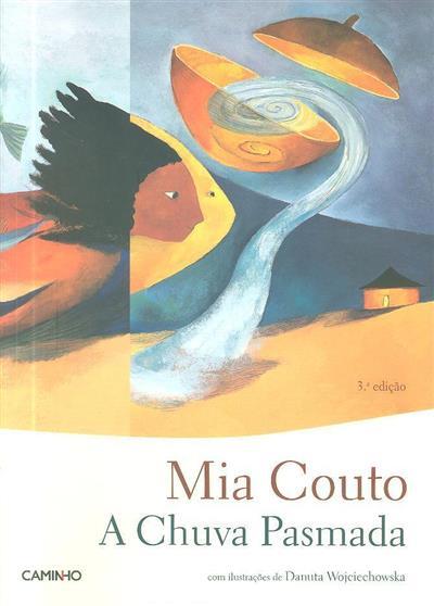 A chuva pasmada (Mia Couto)