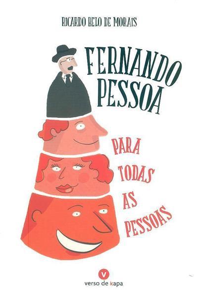 Fernando Pessoa para todas as pessoas (Ricardo Belo de Morais)