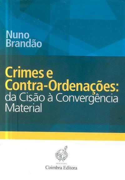 Crimes e contra-ordenações (Nuno Brandão)