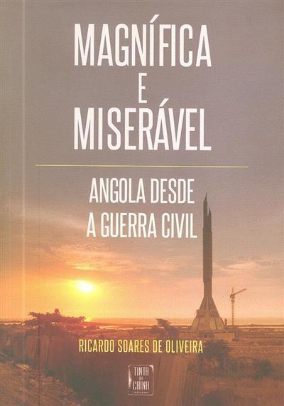 Magnífica e miserável (Ricardo Soares de Oliveira)