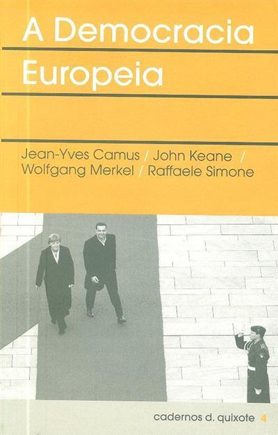 A democracia europeia (Jean-Yves Camus... [et al.])
