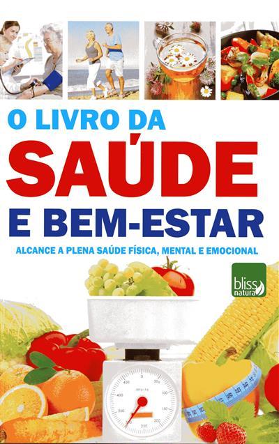 O livro da saúde e bem-estar (Aida Borges)