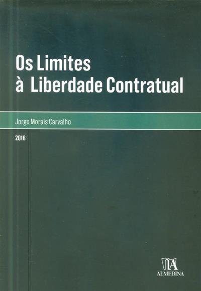 Os limites à liberdade contratual (Jorge Morais Carvalho ?)