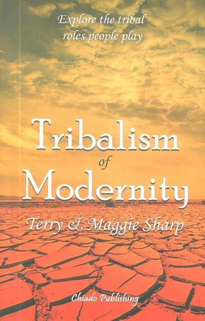 Tribalism of modernity