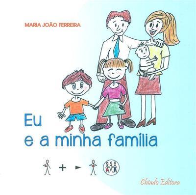 Eu e a minha família (Maria João Ferreira)