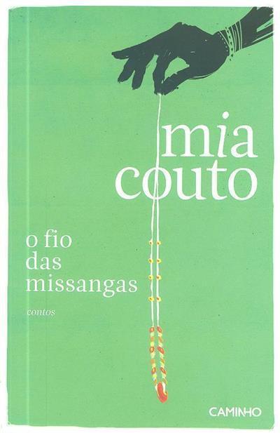 O fio das missangas (Mia Couto)