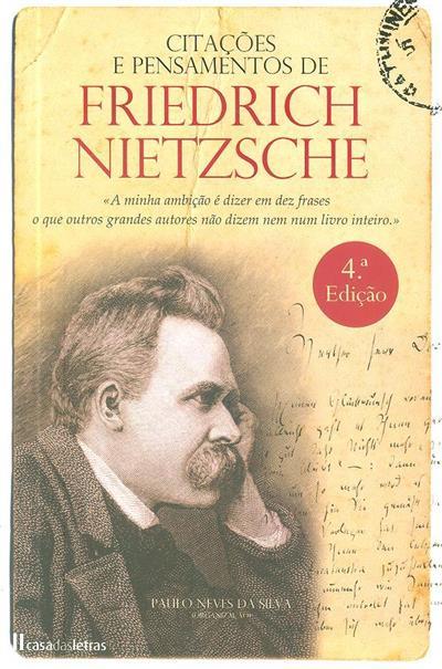 Citações e pensamentos de Friedrich Nietzsche (org. Paulo Neves da Silva)