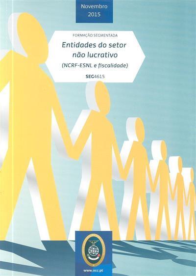 Entidades do setor não lucrativo (José Gomes Santos, José Neves Raimundo, Rui Lima)