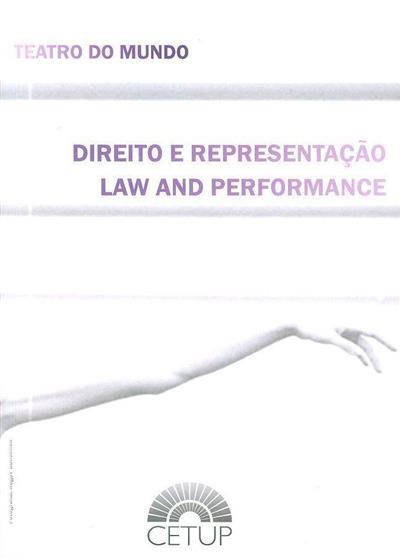 Direito e representação (org. Cristina Marinho, Nuno Pinto Ribeiro, Tiago Daniel Lamonilairie de Campos Cruz)