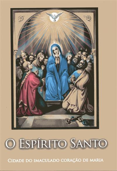 O Espírito Santo (Oliveiros de Jesus Reis)