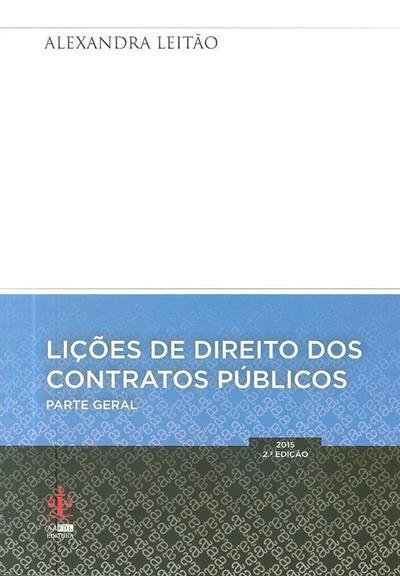 Lições de direito dos contratos públicos (Alexandra Leitão)
