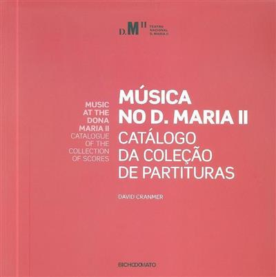 Música no D. Maria II (David Cranmer)