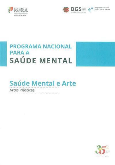 """Saúde mental e arte (Projeto Cultural """"Saúde Mental e Arte"""")"""