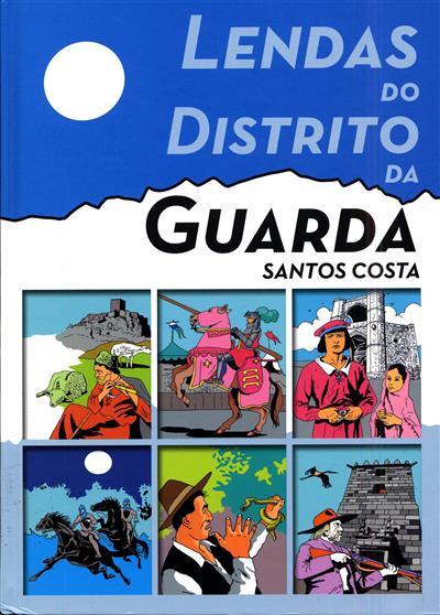 Lendas do Distrito da Guarda (Santos Costa)
