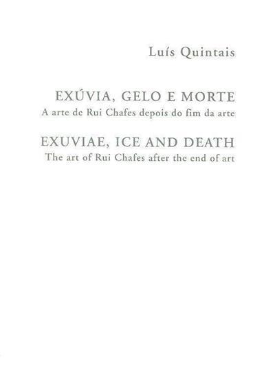 Exúvia, gelo e morte (Luís Quintais)