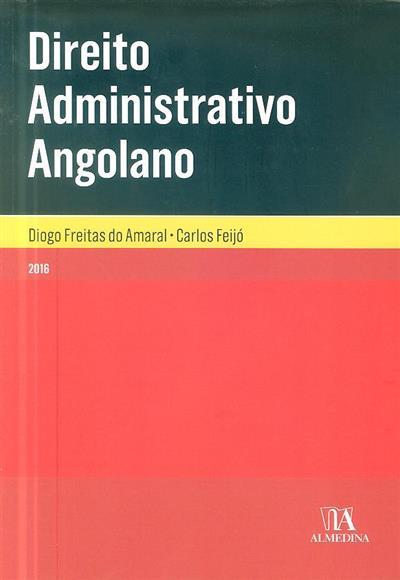 Direito administrativo angolano (Diogo Freitas do Amaral, Carlos Feijó)