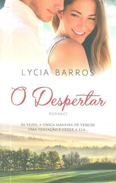 O despertar (Lycia Barros)