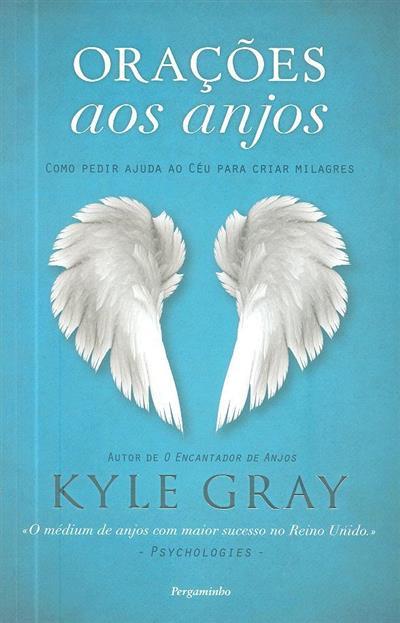 Orações aos anjos (Kyle Gray)