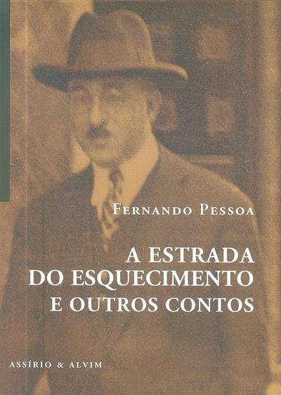 A estrada do esquecimento e outros contos (Fernando Pessoa)