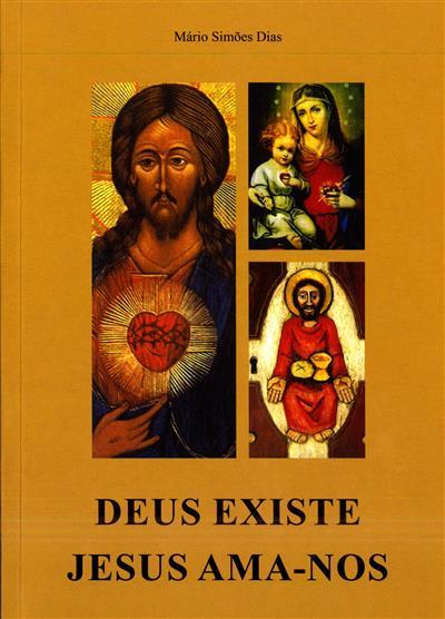 Deus existe (Mário Simões Dias)