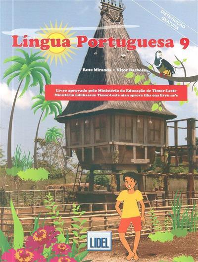 Língua portuguesa 9 (Rute Miranda, Vítor Barbosa)