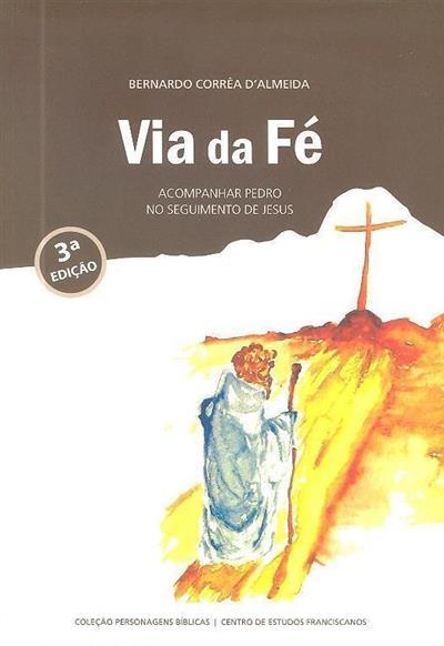 Via da fé (Bernardo Corrêa D'Almeida)