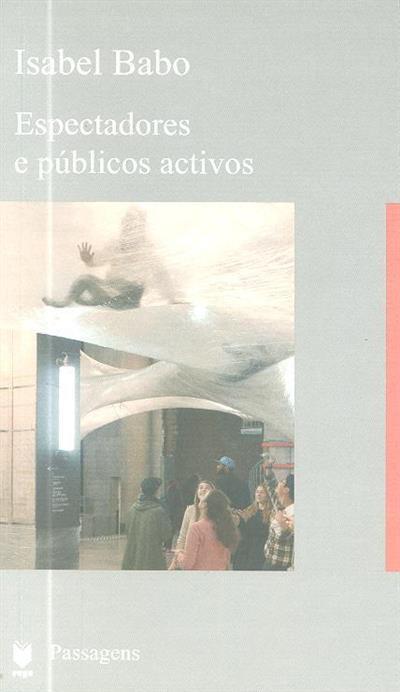 Espectadores e públicos activos (Isabel Babo)