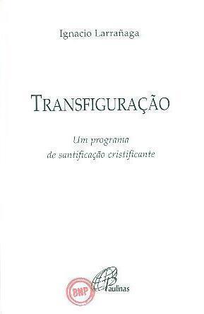 Transfiguração (Ignacio Larrañaga)
